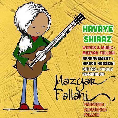 دانلود آهنگ هوای شیراز مازیار فلاحی